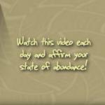 Positive Abundance Affirmations Video Image